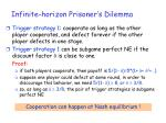 infinite horizon prisoner s dilemma31