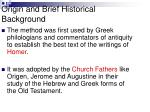 origin and brief historical background