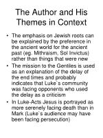 the author and his themes in context