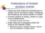 publications of limited duration events
