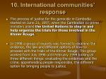 10 international communities response