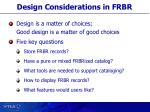design considerations in frbr