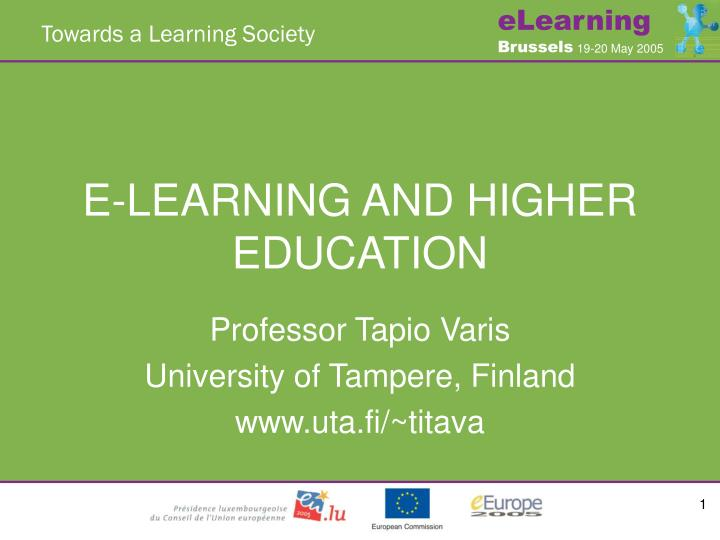 E learning and higher education