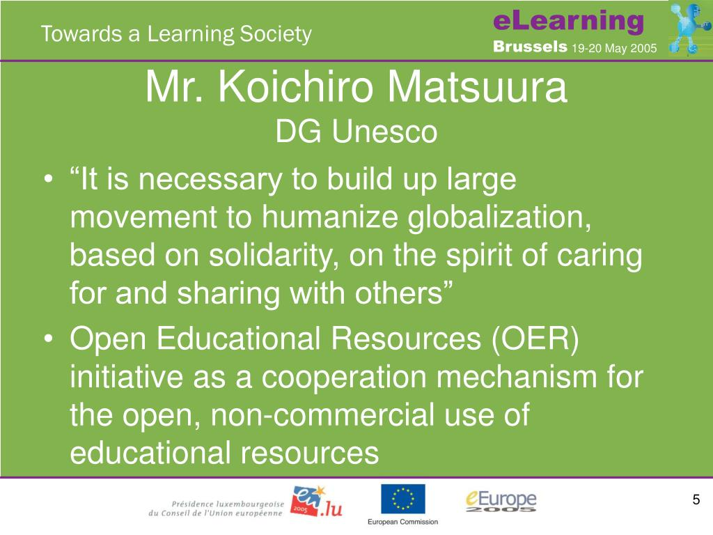 Mr. Koichiro Matsuura
