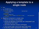 applying a template to a single node