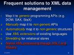frequent solutions to xml data management36