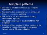 template patterns