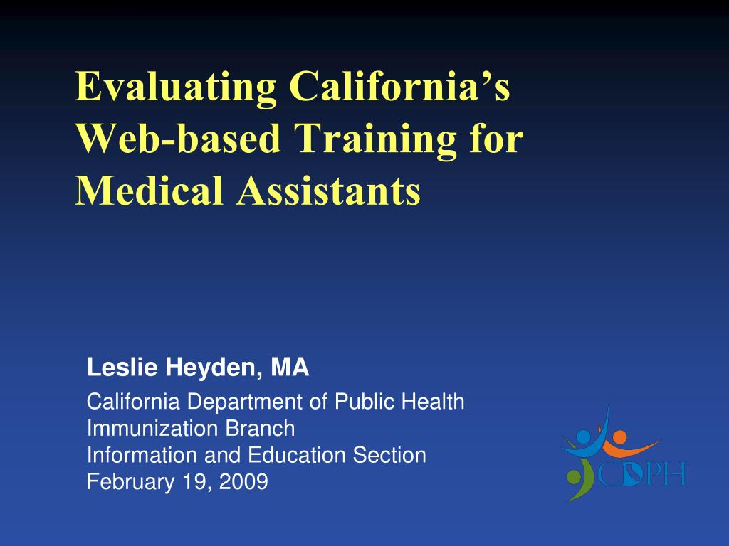 evaluating california s web based training for medical assistants l.