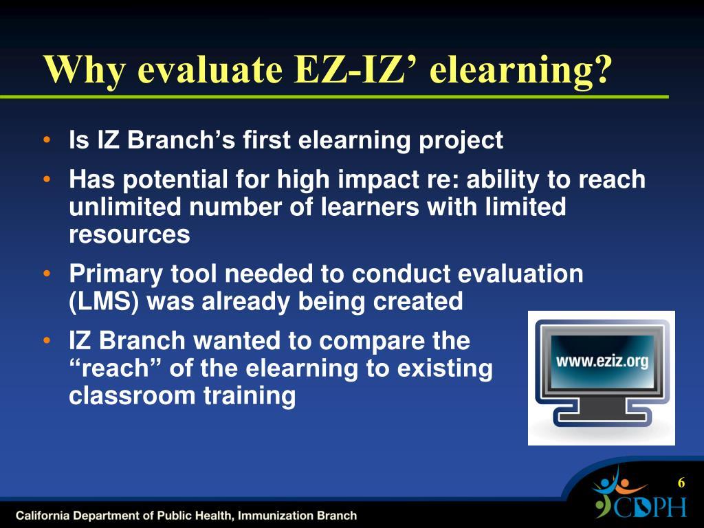 Why evaluate EZ-IZ' elearning?