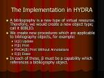 the implementation in hydra