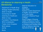 uk alliance for elearning in health membership