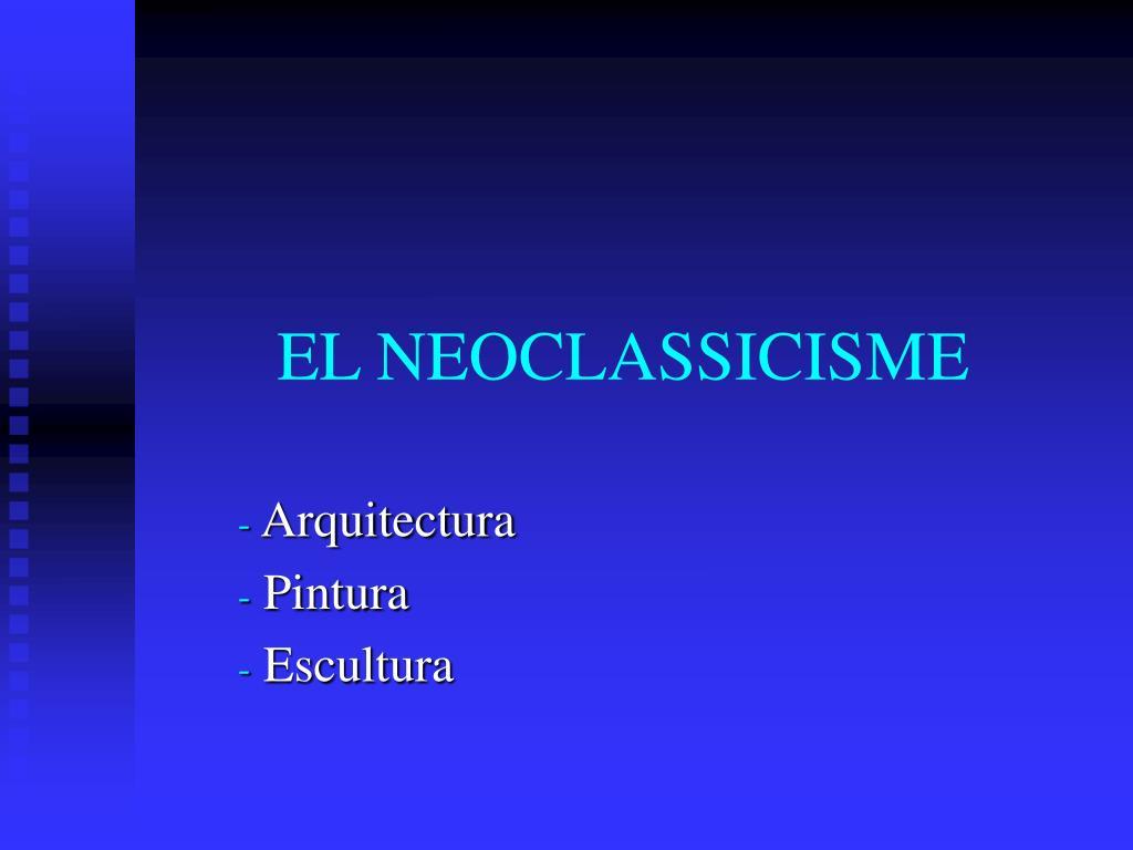 el neoclassicisme l.