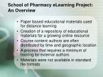 school of pharmacy elearning project an overview