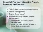 school of pharmacy elearning project improving the process
