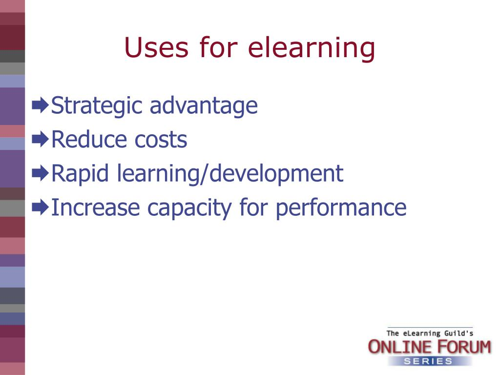 Uses for elearning