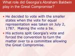 what role did georgia s abraham baldwin play in the great compromise