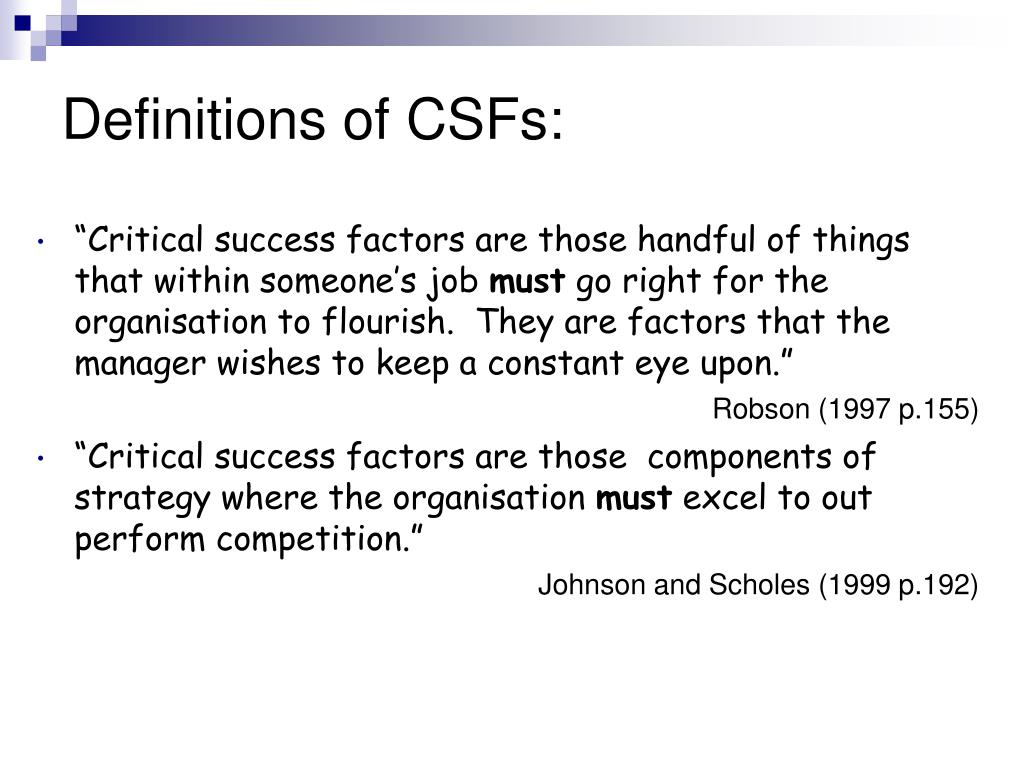 Definitions of CSFs: