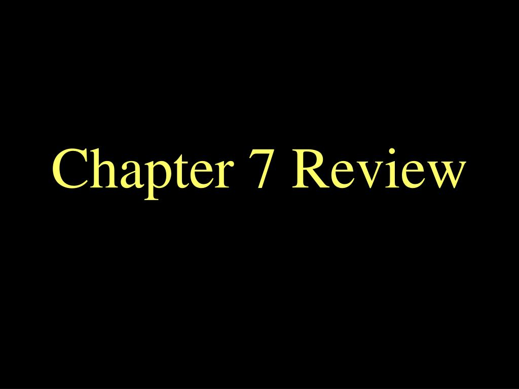 chapter 7 review l.