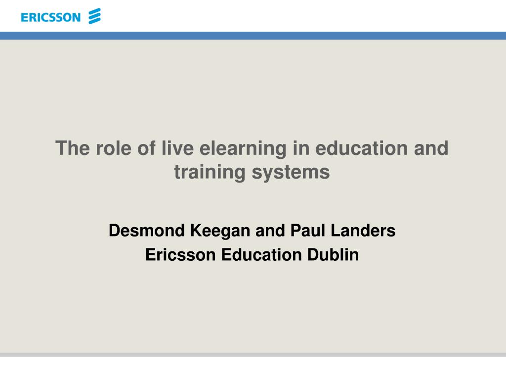 the role of live elearning in education and training systems l.