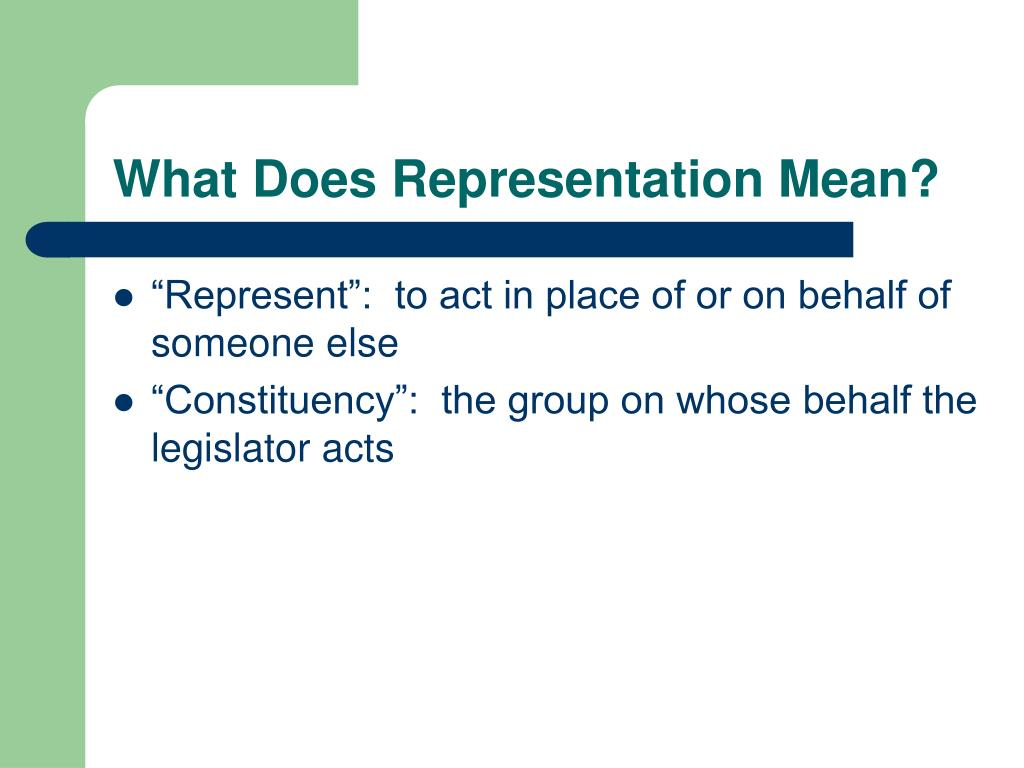 What Does Representation Mean?
