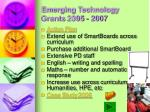 emerging technology grants 2005 2007