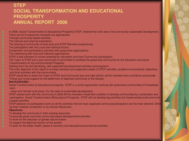 step social transformation and educational prosperity annual report 2006 n.