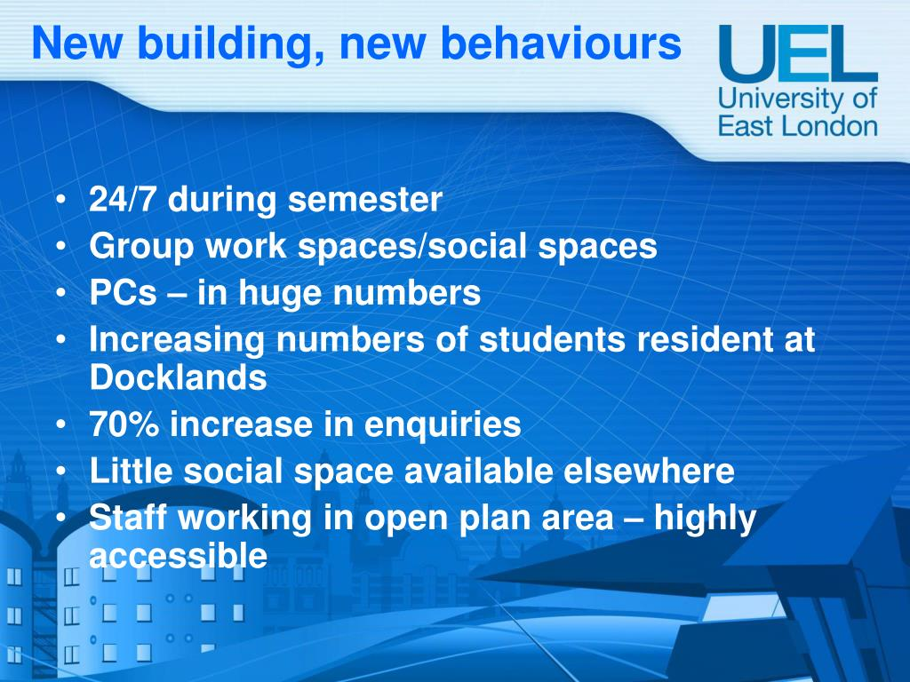New building, new behaviours