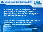 the uel e learning strategy 2008