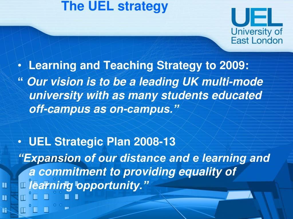 The UEL strategy