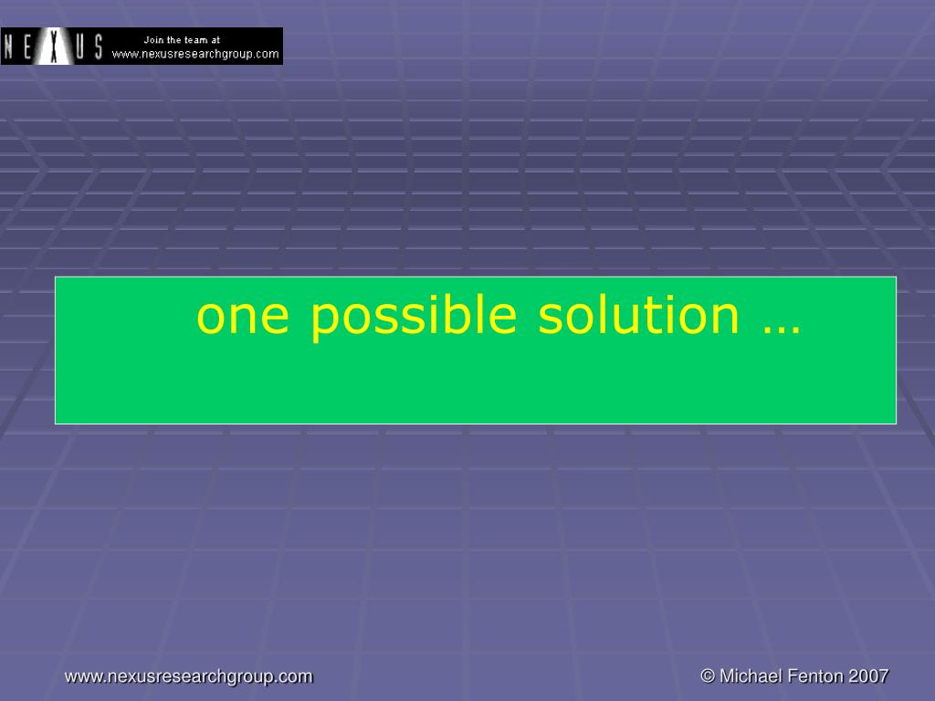 one possible solution …