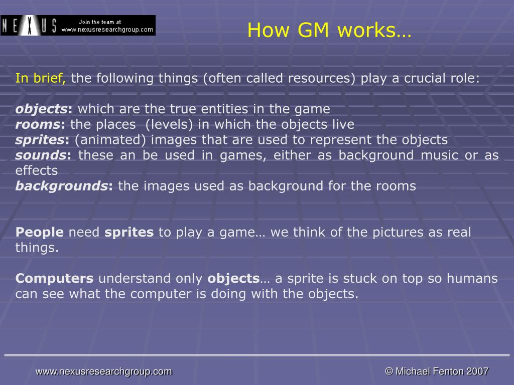 How GM works…