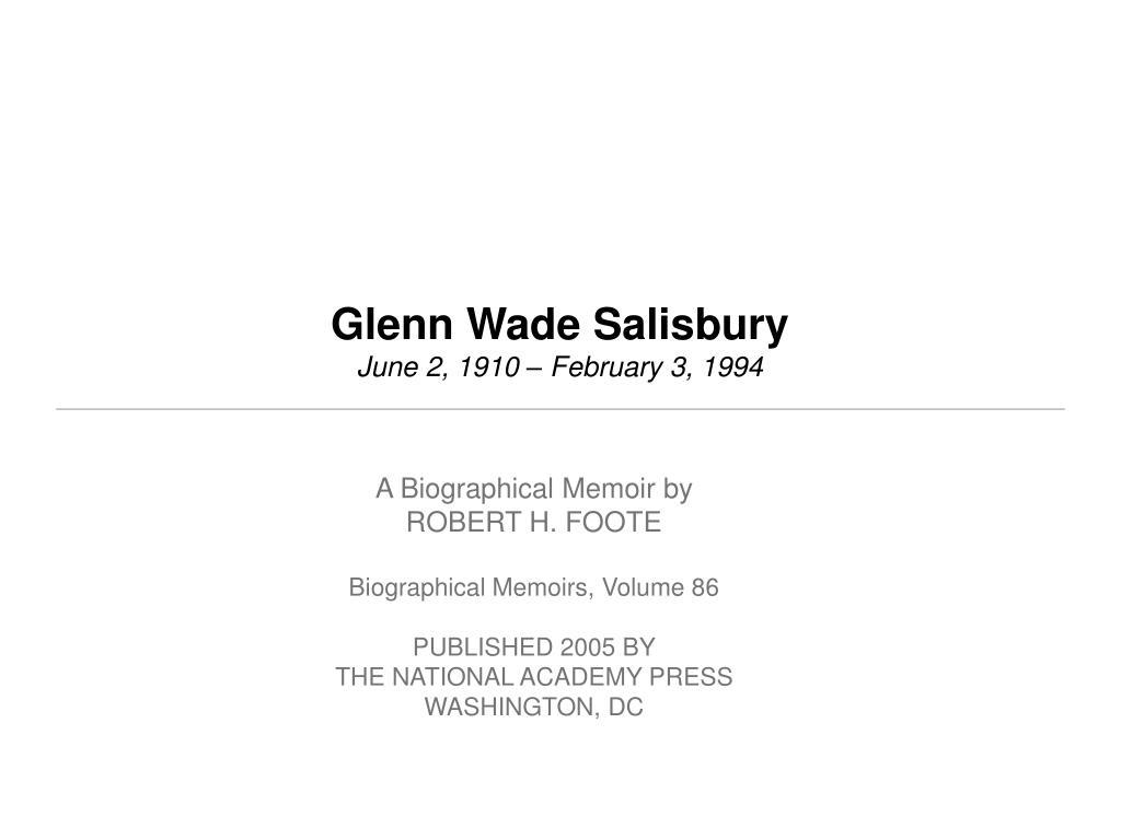 glenn wade salisbury june 2 1910 february 3 1994 l.