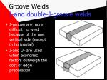 groove welds j and double j groove welds