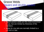 groove welds square and double square groove welds