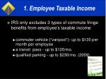 1 employee taxable income17