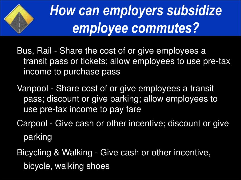 How can employers subsidize employee commutes?