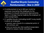 qualified bicycle commuting reimbursement new in 2009