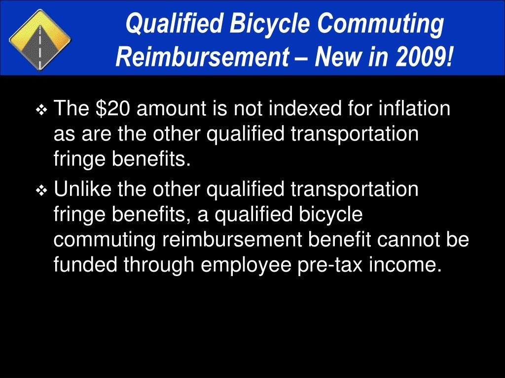 Qualified Bicycle Commuting Reimbursement – New in 2009!