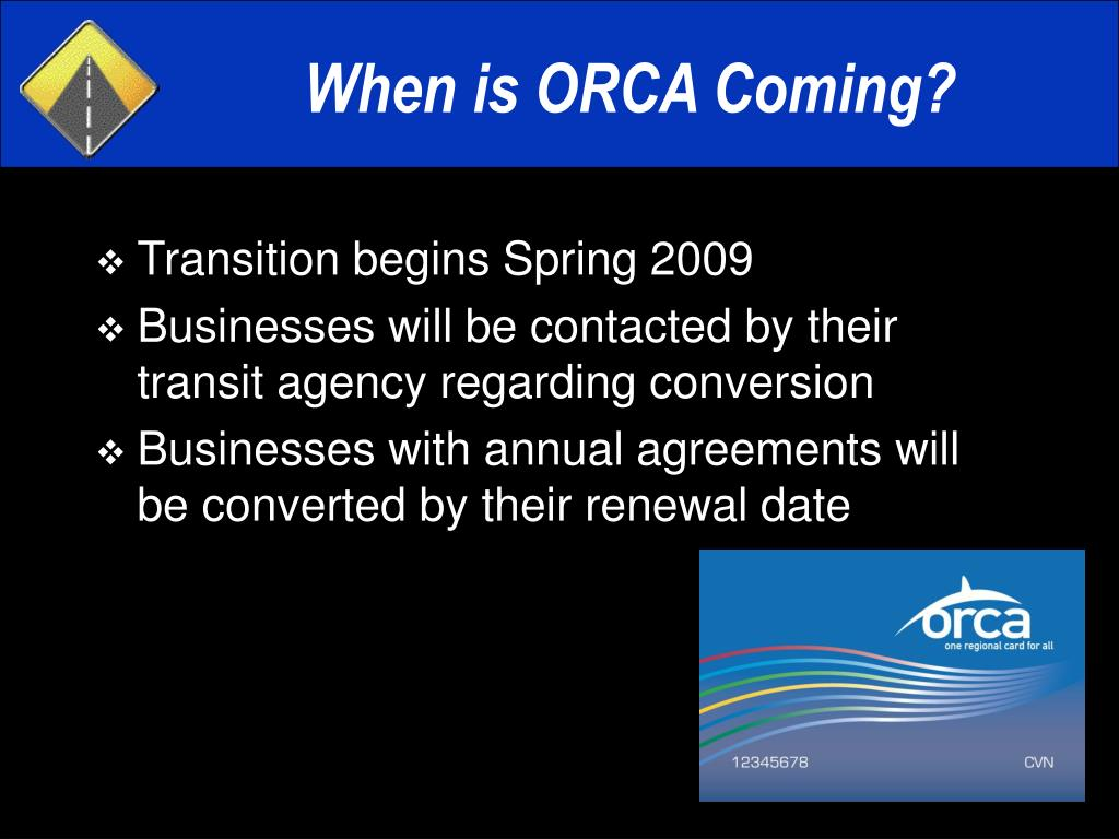 When is ORCA Coming?