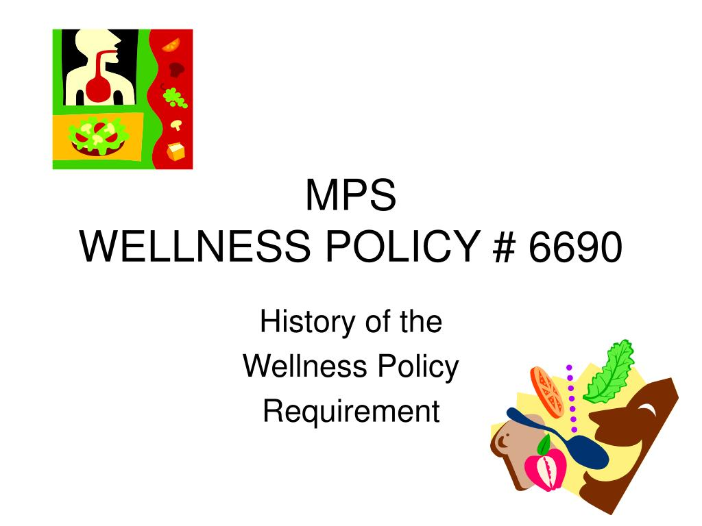 mps wellness policy 6690 l.