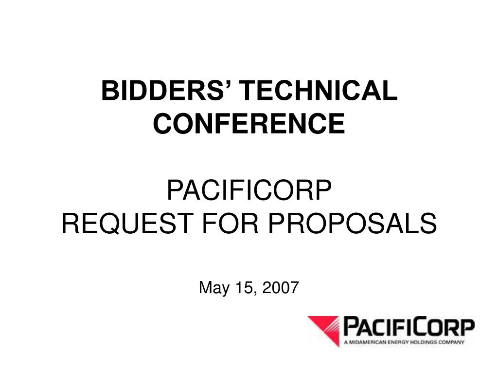 bidders technical conference pacificorp request for proposals l.