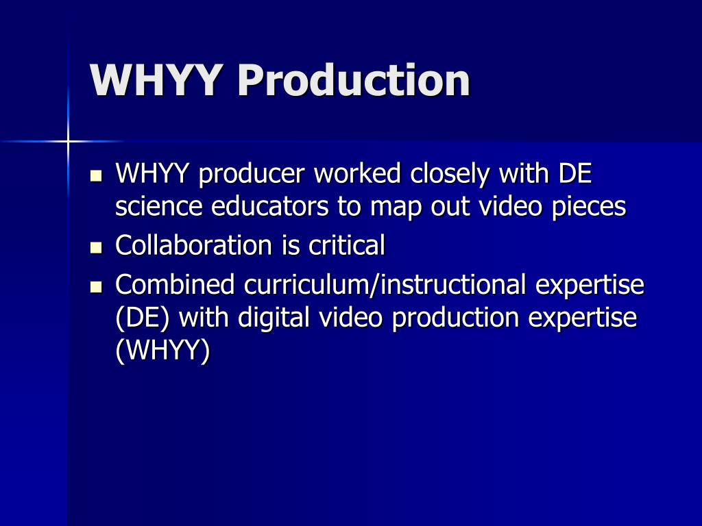 WHYY Production