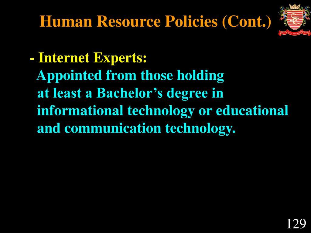 Human Resource Policies (Cont.)