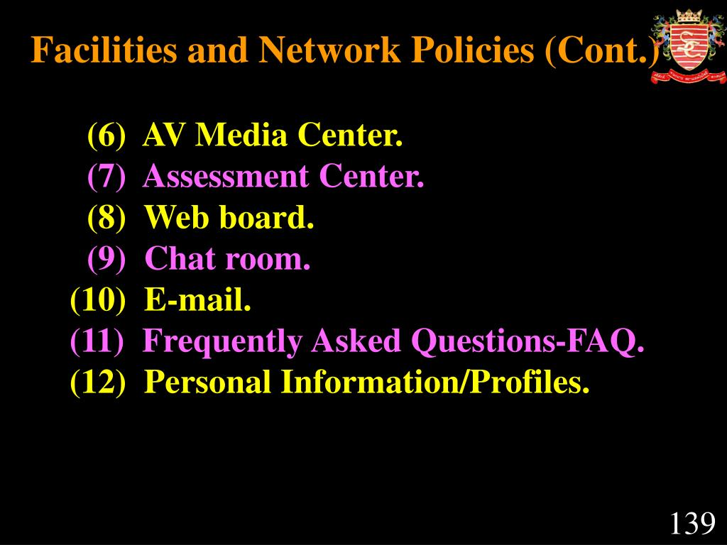 Facilities and Network Policies (Cont.)