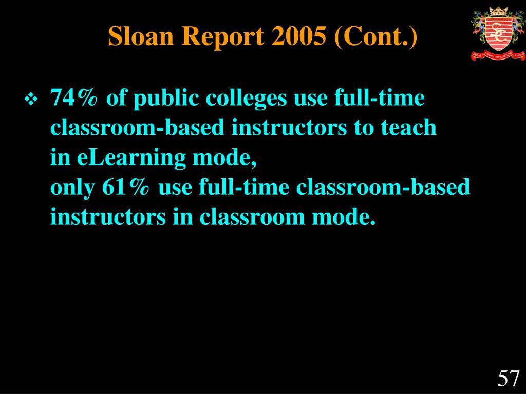 Sloan Report 2005 (Cont.)