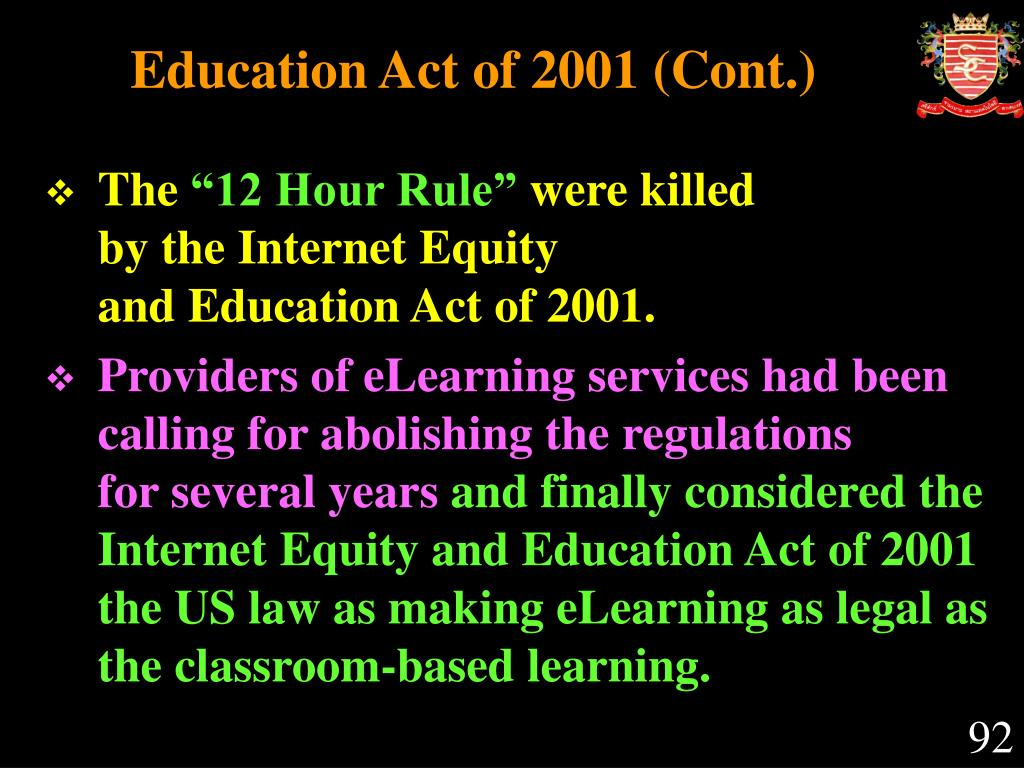 Education Act of 2001 (Cont.)