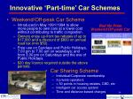 innovative part time car schemes