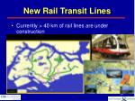 new rail transit lines