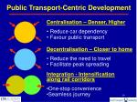 public transport centric development