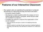 features of our interactive classroom